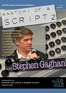 Anatomy of a Script 2 - Stephen Gaghan (two-disc set)