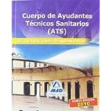 Cuerpo De Ayudantes Técnicos Sanitarios De Instituciones Penitenciarias. Temario. Volumen Iii.
