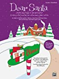 Dear Santa -- Letters and Songs to the North Pole (A Merry Mini-Musical for Unison Voices) (0739040197) by Albrecht