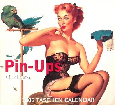 Pin-Ups 2006 Taschen Calendar: Gil Elvgren