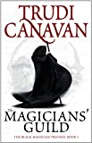 The Magicians' Guild: Book 1 of the Black Magician (Black Magician Trilogy)