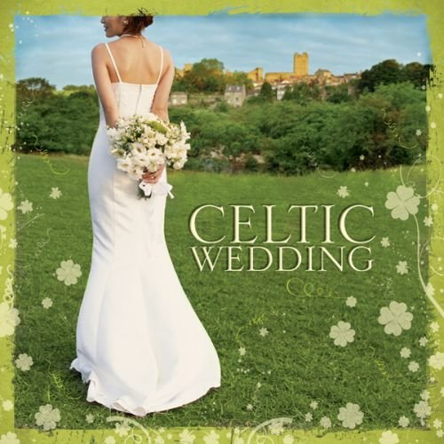 Irish Traditional Music For Celtic Nuptials And Saint