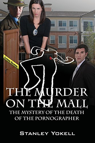 The Murder On The Mall: The Mystery Of The Death Of The Pornographer