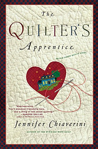 The Quilter's Apprentice: A Novel (The Elm Creek Quilts Book 1) (Quilt Books Kindle compare prices)