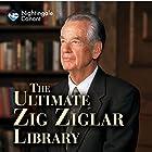 The Ultimate Zig Ziglar Library Speech by Zig Ziglar Narrated by Zig Ziglar