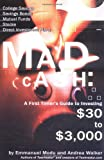 Mad Cash: A First Timer
