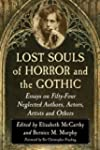 Lost Souls of Horror and the Gothic:...