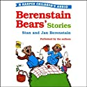 Berenstain Bears' Stories (       UNABRIDGED) by  Stan, Jan Berenstain Narrated by  Stan, Jan Berenstain
