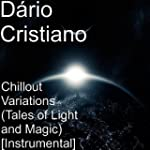 Chillout Variatons Tales of Light & M...