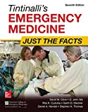Tintinallis Emergency Medicine: Just the Facts, Third Edition