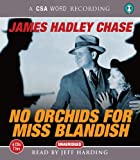No Orchids For Miss Blandish (CSA Word Recording) James Chase