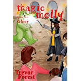 Magic Molly Book 2 Gloopby Trevor Forest