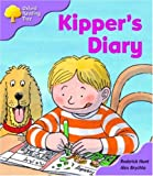 Oxford Reading Tree: Stage 1+: First Sentences: Kipper's Diary