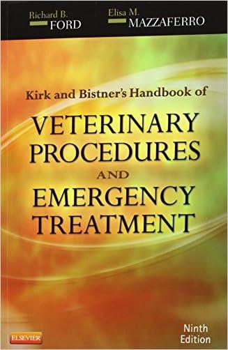Kirk & Bistner's Handbook of Veterinary Procedures and Emergency Treatment, 9e