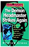 The Demon Headmaster Strikes Again (0192714538) by Cross, Gillian