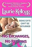 No Exchanges, No Returns (Return to Redemption Book 4)