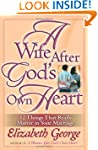 A Wife After God's Own Heart: 12 Thin...