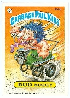 Garbage Pail Kids Sticker Trading Card 1986 Topps #205B Bud Buggy front-1032125