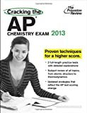 Cracking the AP Chemistry Exam, 2013 Edition (College Test Preparation) (0307944883) by Princeton Review