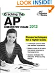 Cracking the AP Chemistry Exam, 2013...