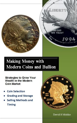 Making Money with Modern Coins and Bullion PDF