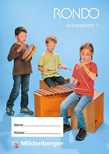 RONDO 1/2 - Arbeitsheft 1 · Ausgabe Bayern: LehrplanPLUS Bayern: Zulassung ZN 112/14-GS, Buch