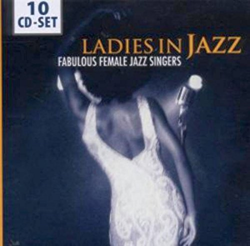 Ladies In Jazz: Fabulous Female Jazz Singers (Jazz Female Singers compare prices)