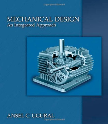 Mechanical Design: An Integrated Approach