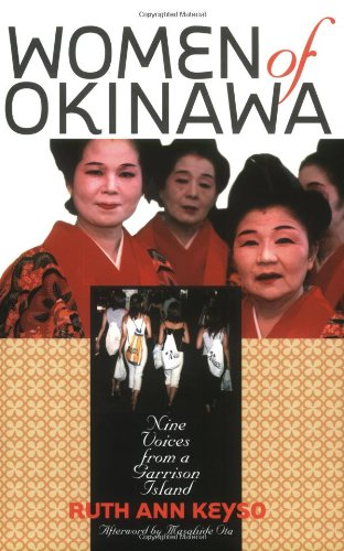 Women of Okinawa: Nine Voices from a Garrison Island