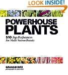 Powerhouse Plants: 510 Top Performers...