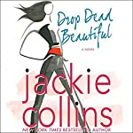 Drop Dead Beautiful | Jackie Collins