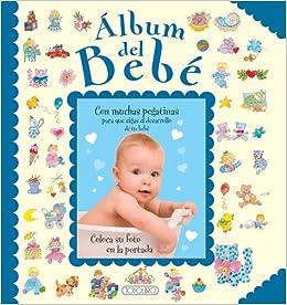 Álbum del bebé [Cubierta azul] (Fotos y recuerdos) (Spanish Edition