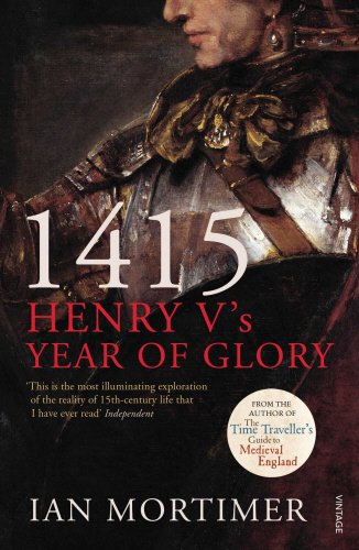 1415: Henry V's Year of Glory
