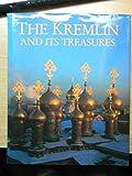 Kremlin & Its Treasures (0847808564) by Rizzoli