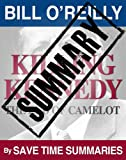 Summary: Killing Kennedy: The End of Camelot -- Bill OReilly