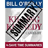 Summary:  Killing Kennedy: The End of Camelot -- Bill O'Reilly
