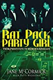 Rat Pack Party Girl: From Prostitute to Womens Advocate