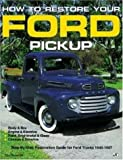 img - for By Tom Brownell How to Restore Your Ford Pick-Up (Motorbooks Workshop) (First) [Paperback] book / textbook / text book