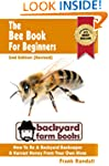 The Bee Book For Beginners: 2nd Editi...