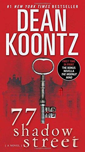 77 Shadow Street (with bonus novella The Moonlit Mind): A Novel (Free Books Dean Koontz compare prices)
