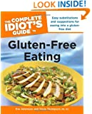 The Complete Idiot's Guide to Gluten-Free Eating