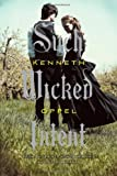 Kenneth Oppel Such Wicked Intent (Apprenticeship of Victor Frankenstein)