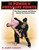 img - for The Power of Pressure Points: The Most Common and Effective Martial Art Pressure Points book / textbook / text book