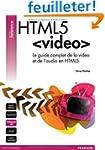 HTML5 VIDEO: Le guide complet de la v...