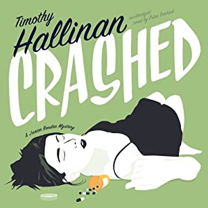 Crashed: A Junior Bender Mystery, Book 1 | [Timothy Hallinan]