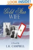 Gold Star Wife (Loving A Soldier Book 2)