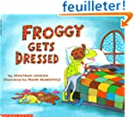 Froggy gets dressed: Niveaustufe: Sel...