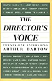 img - for The Director's Voice: Twenty-One Interviews by Bartow, Arthur (1993) Paperback book / textbook / text book