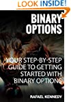 Binary Options: Your Step-By-Step Gui...