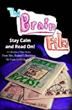 The Brain Files: Keep Calm and Read On (Bichsels GATE Stories) (Volume 1)